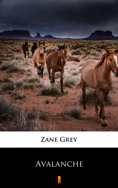 Zane Grey - Avalanche