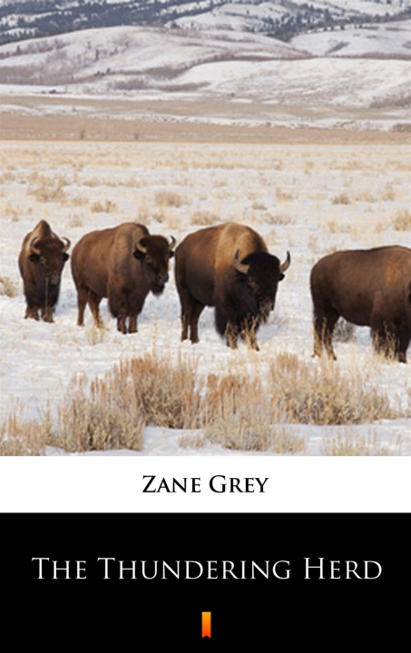 Zane Grey - The Thundering Herd