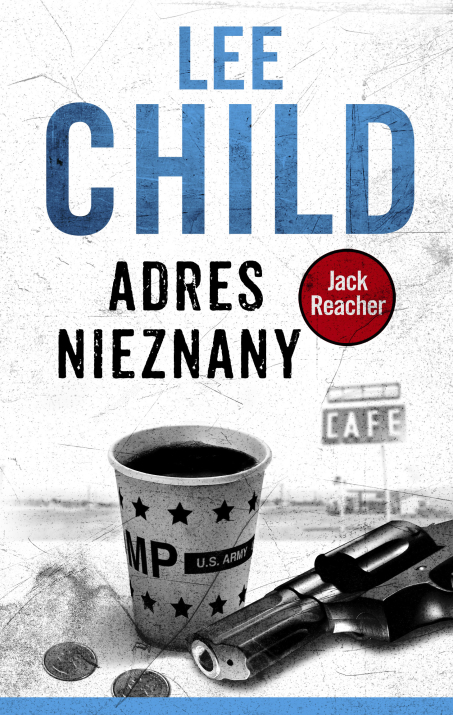 Lee Child - Jack Reacher. Adres nieznany
