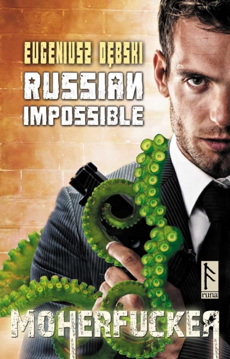 Eugeniusz Dębski - Russian Impossible