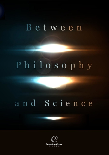 Praca zbiorowa - Between Philosophy and Science