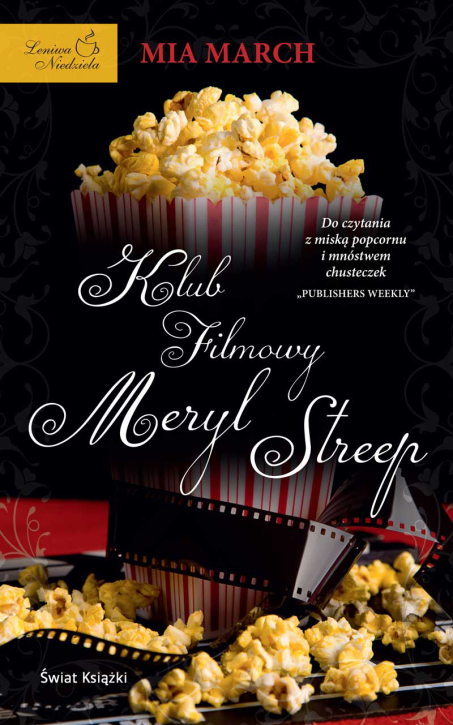 Mia March - Klub filmowy Meryl Streep