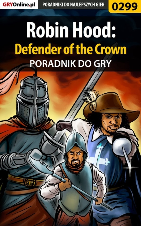 "Piotr ""Ziuziek"" Deja - Robin Hood: Defender of the Crown - poradnik do gry"