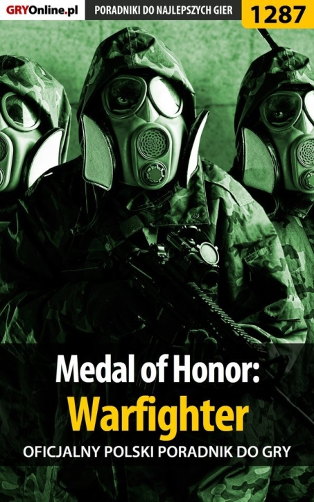 "Piotr ""Ziuziek"" Deja - Medal of Honor: Warfighter -  poradnik do gry"