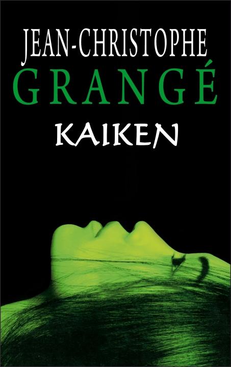 Kaiken jean christophe grange ebook baza tanich ebook w - Jean christophe grange kaiken ...
