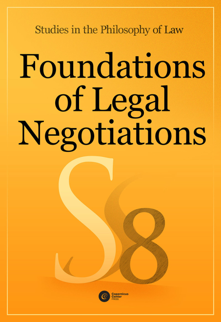 Praca zbiorowa - Foundations of Legal Negotiations. Studies in the Philosophy of Law vol. 8
