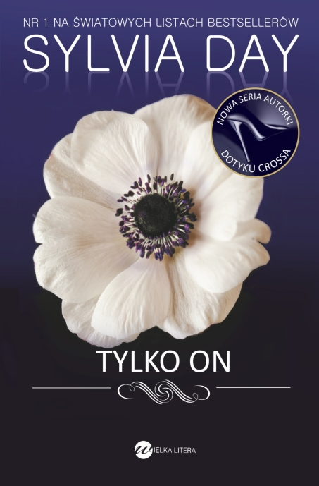 Sylvia Day - Tylko on