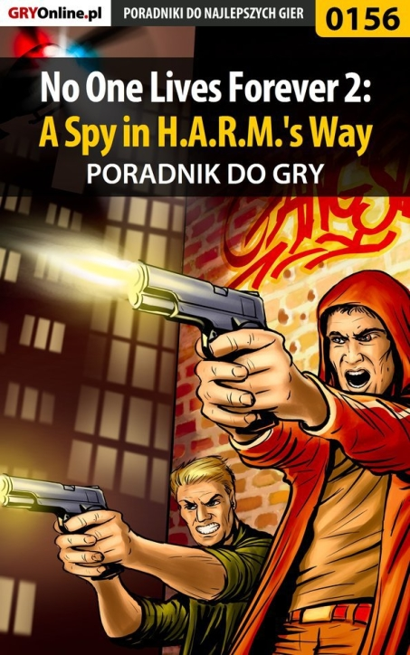 "Piotr ""Ziuziek"" Deja - No One Lives Forever 2: A Spy in H.A.R.M.'s Way - poradnik do gry"