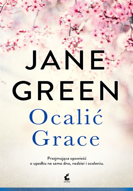 Jane Green - Ocalić Grace