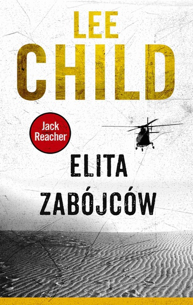Lee Child - Jack Reacher. Elita zabójców