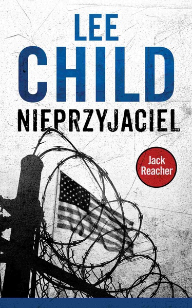 Lee Child - Jack Reacher. Nieprzyjaciel