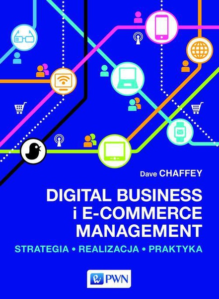 Dave Chaffey - Digital Business i E-Commerce Management