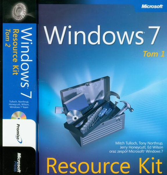 Jerry Honeycutt, Tony Northrup, Mitch Tulloch, Ed Wilson - Windows 7 Resource Kit PL Tom 1 i 2